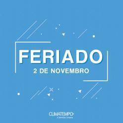 Previsão para o feriado de 2 de novembro