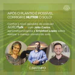 Impacto do clima e nutrição do solo são destaques no AgroTalk
