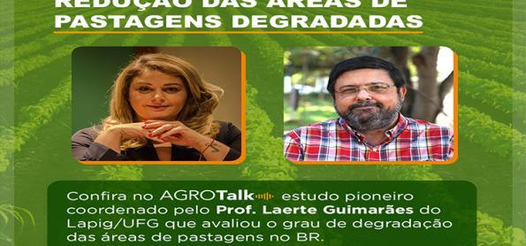 Redução de pastagens degradadas é tema do AgroTalk