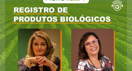 Registro de produtos biológicos é tema do AgroTalk