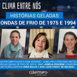 Histórias geladas: as ondas de frio de 1975 e 1994