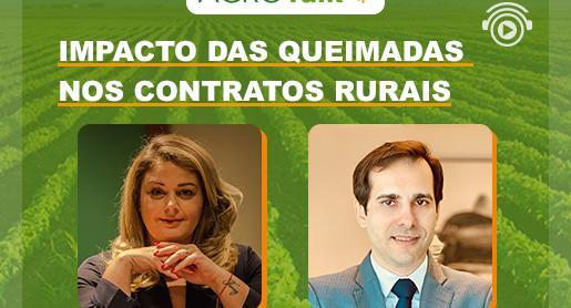 Impacto das queimadas nos contratos rurais é tema do AgroTalk