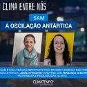 SAM: a Oscilação Antártica
