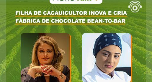 Filha de cacauicultor cria fábrica de chocolate bean-to-bar